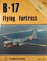 B-17 Flying Fortress (Enthusiast Color Series) Jeffrey L. Ethell